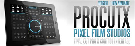 final cut pro for ipad procutx for final cut pro x version 1 1 released by pixel