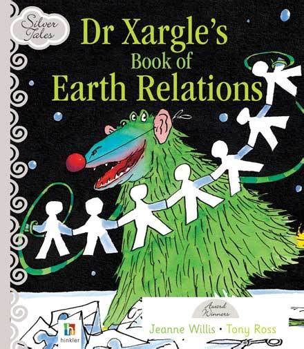 silver tales dr xargle s book of earth relations speshirl agencies