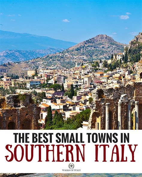 best small towns to visit the best small towns in southern italy and sicily in