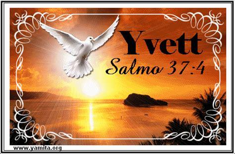 tarjeta feliz cumpleaos yerno yamitaorg nombre de mujer yvett salmo 37 4 tarjetas cristianas