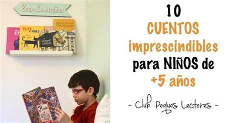libro seis aos que cambiaron 17 mejores im 225 genes sobre cuentos y libros para leer escuchar ver en literatura