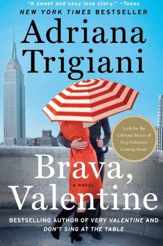 Book Review Lucia Lucia By Trigiani by Brava By Trigiani A Book Review