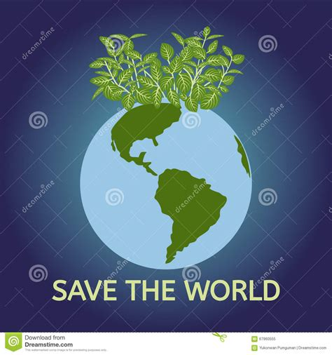 How To Save The World save the world save the environment vector stock vector