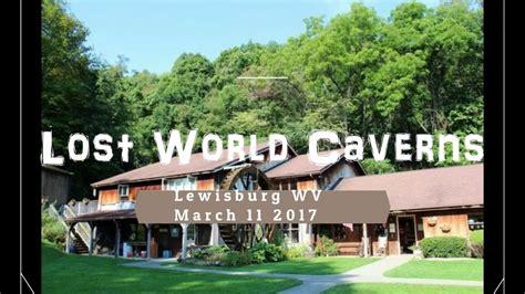 lost world caverns walkthrough lewisburg west virginia march  youtube