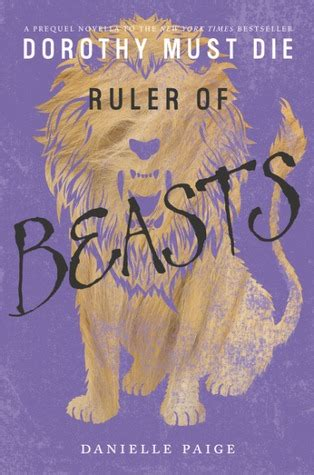 ruler of beasts (dorothy must die, #0.6) by danielle paige