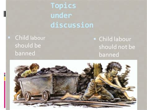 Essay On Child Labour Should Be Banned by Bilal And Shoaib Child Labor Presentaition