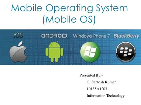 operating system for mobile phones mobile operating system ppt