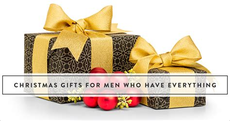 christmas gifts for men who have everything the gift