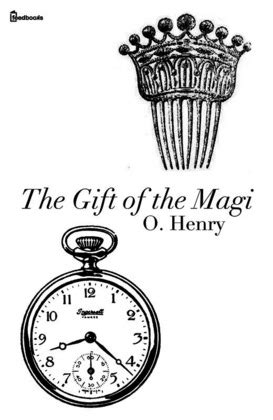 The Gift of the Magi - O. Henry | Feedbooks