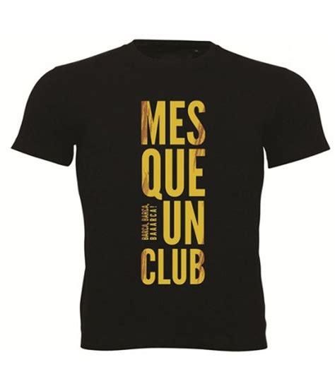 T Shirt Barcelona Mes Que Un Club sportskeeda barcelona mes que un club football t shirt
