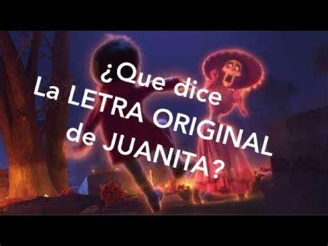 coco juanita song que dice originalmente la canci 243 n de juanita de coco youtube