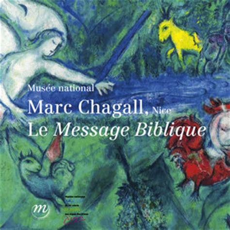 chagall basic art album chagall le message biblique l e album du mus 233 e de nice pour ipad rmn grand palais