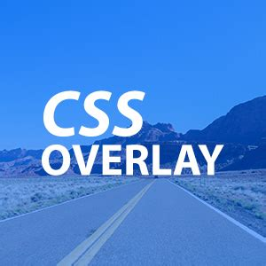 creating css overlay css tutorials tips and solutions 22bulbjungle