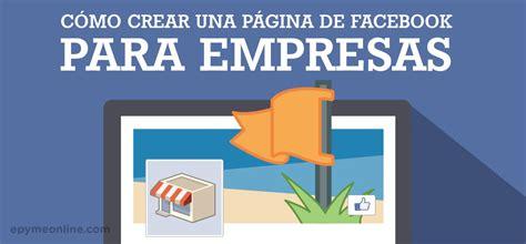 imagenes libres para webs c 243 mo crear una p 225 gina de facebook en 5 simples pasos
