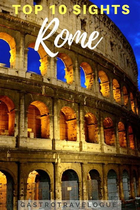 best sights in rome what to see in a weekend in rome top 10 attractions