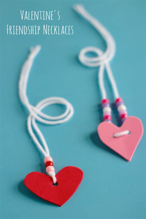 valentines friendship s friendship necklaces make and takes