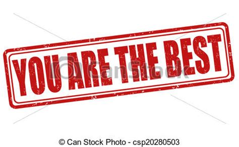 What Are The Best Free Search Vector Clipart Of You Are The Best St You Are The Best Grunge Rubber