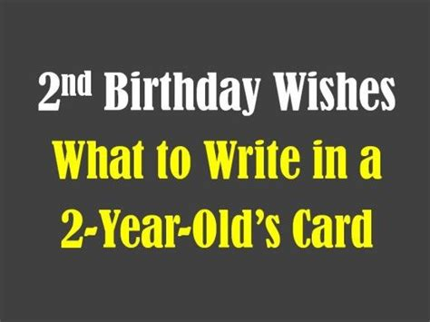 What To Write On A 2 Year Birthday Card Second Birthday Wishes Messages And Poems Birthday