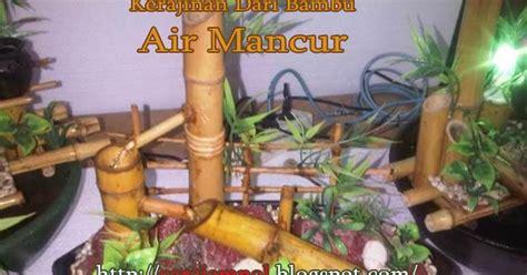 membuat zpt dari bekicot kerajinan dari bambu air mancur cara jempol