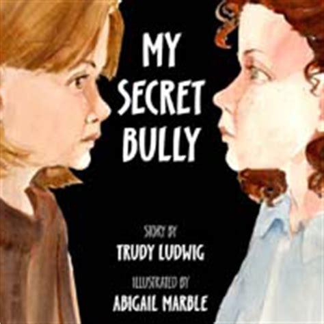 my secret bully 0553509403 trudy ludwig