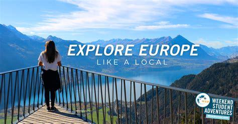 wsa europe weekend student adventures europe