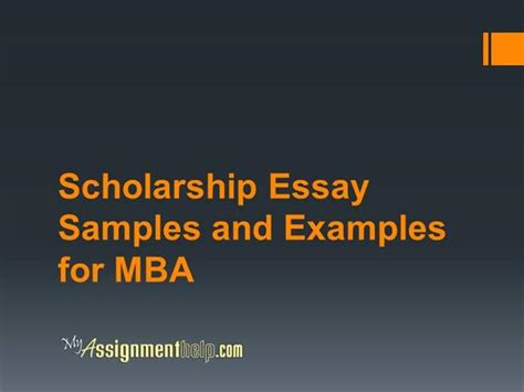 Mba Scolarship For Single by Scholarship Essay Sles And Exles For Mba Authorstream