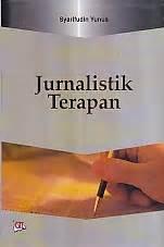 Jurnalistik Terapan toko buku rahma jurnalistik terapan