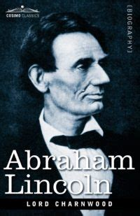 abraham lincoln biography in hindi youtube abraham lincoln by lord charnwood book review
