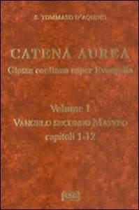 il vangelo secondo matteo testo catena aurea glossa continua evangelia testo