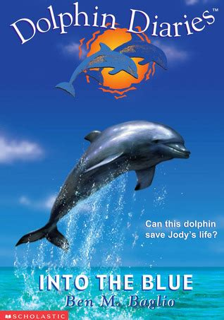 dolphins a kid s book of cool images and amazing facts about dolphins nature books for children series volume 5 books into the blue dolphin diaries 1 by ben m baglio