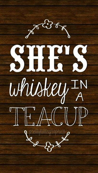 Country Quotes Whiskey Country Sayings And Sayings On