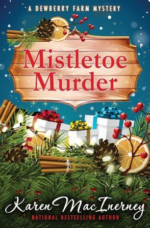 mistletoe murder dewberry farm mysteries books my musing mistletoe murder by macinerney dru s