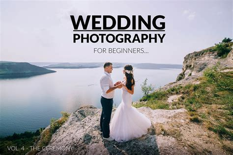 Presetpro   Wedding Photography for Beginners   Vol. 4