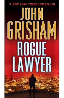 summary rogue lawyer novel by grisham rogue lawyer a chapter by chapter summary book hardcover paperback summary book 1 books rogue lawyer a novel book by grisham paperback