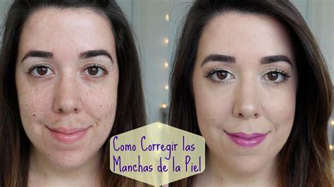 el rostro de la 3125356903 c 243 mo corregir las manchas del rostro con maquillaje tutorial youtube