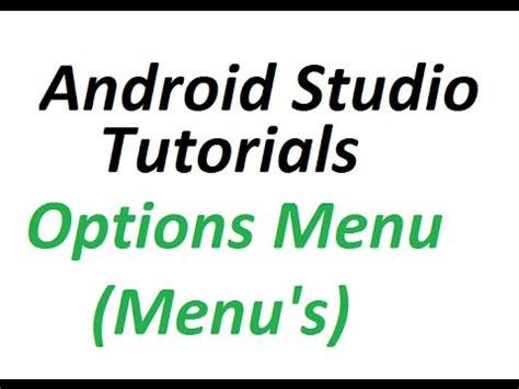 Android Studio Options Menu Tutorial | android studio tutorials 32 options menu in android