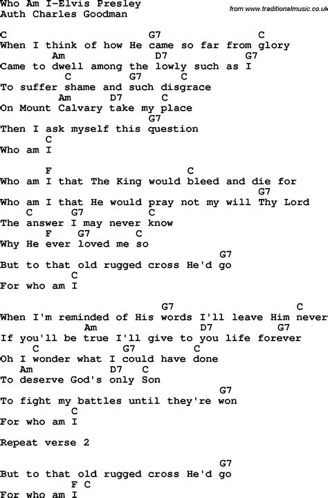 printable lyrics chords country southern and bluegrass gospel song who am i elvis