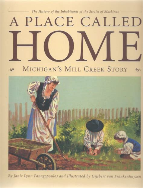 A Place Book Plot A Place Called Home Picture Book A Mill Creek Story History Of The Inhabitants Of The Straits