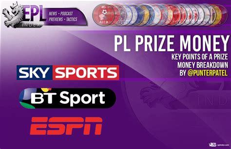 Prize Money For Winning Premier League - breakdown of the premier league prize money key points