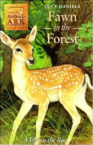 fawn in the forest (animal ark, book 21) by lucy daniels
