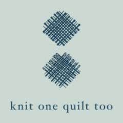 Knit One Quilt knit one quilt knit1quilttoo