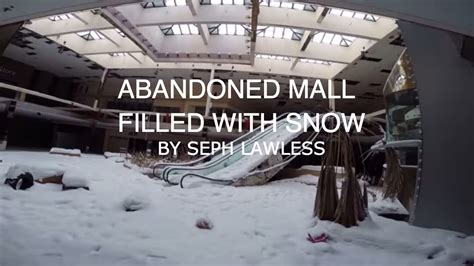 seph lawless rolling acres rolling acres dead mall filled with snow