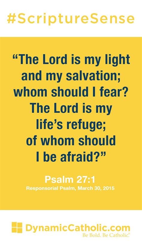 the lord is my light and salvation quot the lord is my light and my salvation whom should i fear