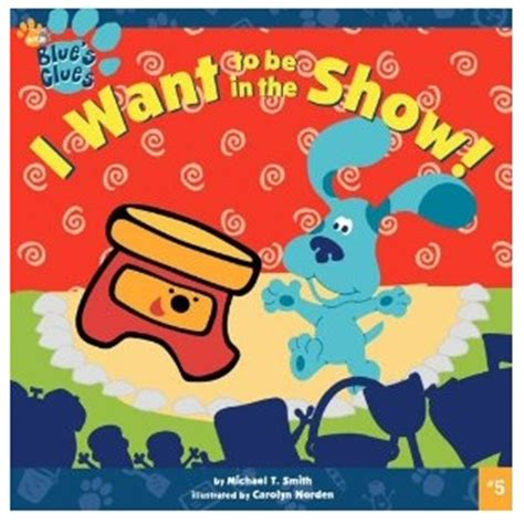 i want to be the books ca i want to be in the show children s book for