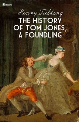 the history of tom a foundling henry fielding feedbooks