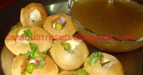 membuat pani puri khas india resep masakan indonesia