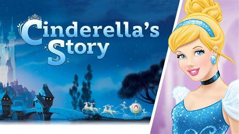Cinderella The Story Of Cinderella Disney Princess disney princess cinderella s story for school