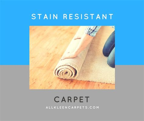 Which Carpet Fiber Is The Most Stain Resistant - how does stain resistant carpet work all kleen carpet