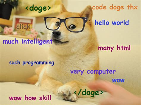 Dogge Meme - such tech much doge 15 of our own it inspired memes
