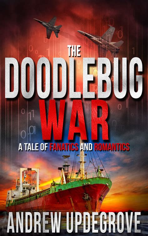 doodlebug war alright this is getting spooky consortiuminfo org